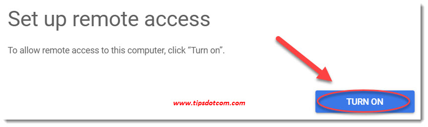 Turn on to allow remote access