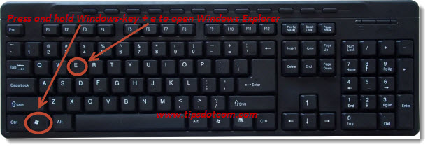 Windows Key + e